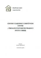 Centri u zajednici i društveni centri - pregled postojećih praksi u svetu i Srbiji