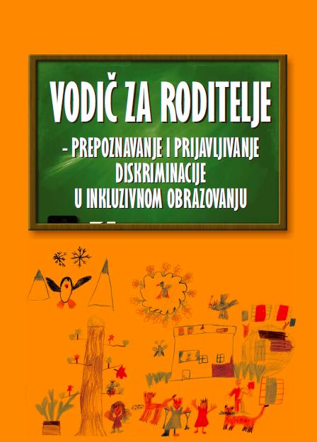 Vodič za roditelje - prepoznavanje i prijavljivanje diskriminacije u inkluzivnom obrazovanju